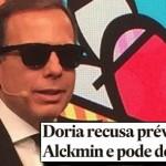 Doria mostra as presas e dá ultimato a Alckmin