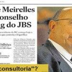 """Meirelles manda dizer que ganhou milhões da JBS para """"fazer nada"""""""