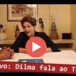 """Dilma ao Tijolaço (III): """"com eleição sem Lula, Brasil não se pacifica'"""