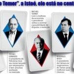 """Temer, candidato, faria da eleição um """"não"""" ao golpe"""