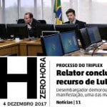 Justiça apressa golpe para tirar Lula de 2018