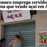 O 'mito' e o açaí: Bolsonaro sente o gosto amargo da patrulha