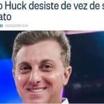 Lauro Jardim: Huck desiste, de novo, de ser candidato