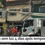 """A """"eficiência"""" privada: 130 mil cariocas sem luz, 4 dias após a chuva"""