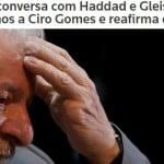 Ciro ainda não tem tamanho para acordo com Lula