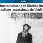 Condenação por Herzog não é ao Brasil, é ao STF do Brasil