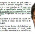 """""""Chapado"""" é quem prejulga a inelegibilidade de Lula"""