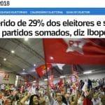 Simpatia pelo PT é do povão vai a 29%. E não vai transferir para Haddad?