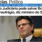 """Fux diz que juízes têm """"gestos de grandeza"""" e salvarão o Brasil. Deles?"""