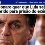 O ódio burro do ex-capitão: prender Lula em quartel