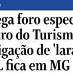 Ministro da Laranja sofre nova derrota e responderá na 1ª instância
