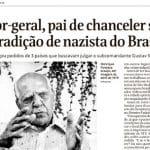 Extradição de nazista: Araújo não é responsável, mas a História é irônica