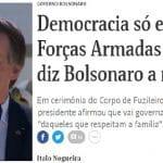 """Não, Bolsonaro, democracia não é """"só se militar quiser"""""""