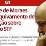 Moraes desautoriza Dodge e diz que inquérito vai seguir