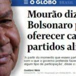 Mourão diz que Bolsonaro pode dar ministérios. É doce ou isca?