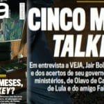Na Veja, Bolsonaro só não fala do que devia: governar