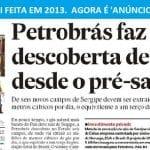 """Petrobras e Estadão requentam """"descoberta gigante"""" para vender concessões"""