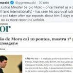 Greenwald: onde vai parar a popularidade de Moro com o que vem por aí?