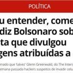 """Juiz"" Bolsonaro já ""condenou"" Greenwald: ""cometeu crime"""