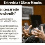 Gilmar sobre a Lava-Jato: ''organização criminosa para investigar pessoas''
