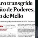 Mello sinaliza com trava e não com pacto a Bolsonaro