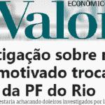 Valor: ação contra milícia irritou Bolsonaro com a PF no Rio