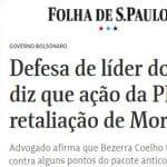 A guerra fica explícita: Bezerra diz que ação da PF foi retaliação de Moro