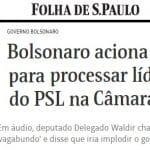 Bolsonaro chama AGU para processar Waldir: é ilegal