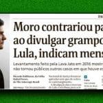 Mensagens provam ação deliberada de Moro sobre grampo de Lula e Dilma