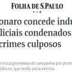 """""""Indulto policial"""" vai criar encrenca jurídica para Bolsonaro"""