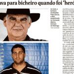 O 'herói' de Bolsonaro era segurança de bicheiro assassinado