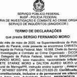 Depoimento de Moro mostra que Bolsonaro calou a boca da PF