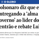 Bolsonaro diz que 'entrega a alma' do governo. Que governo, que alma?