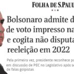 Bolsonaro força vitimismo com blefe de não disputar em 22