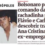 Vida dos Bolsonaro virou 'barraco' na mídia